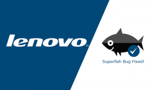 Lenovo-Superfish-bug-fix