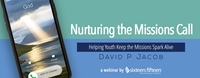 10) Nurturing the Missions Call