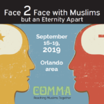 4) COMMA 2019 to Meet in Orlando: Reaching Muslims Together