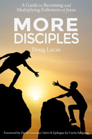 "1) The Book, ""More Disciples,"" Dropped Yesterday on Kindle"