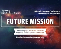 "2) Catch the Missio Nexus ""Future"" Conference via the Videos"