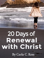 4) 20 Days of Renewal with Christ (New Book) will Challenge and Inspire